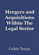 Mergers and Acquisitions Within The Legal Sector