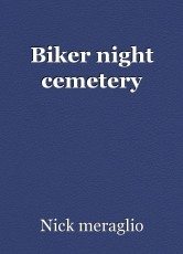 Biker night cemetery