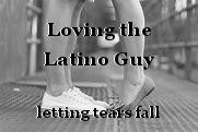 Loving the Latino Guy