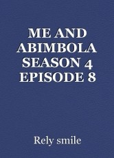 ME AND ABIMBOLA SEASON 4 EPISODE 8