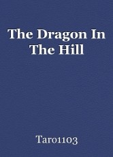 The Dragon In The Hill
