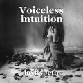 Voiceless intuition