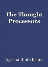 The Thought Processors