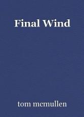 Final Wind