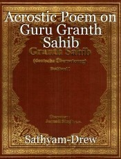 Acrostic Poem on Guru Granth Sahib
