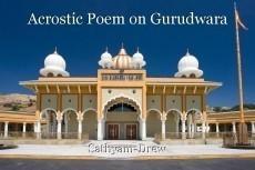 Acrostic Poem on Gurudwara