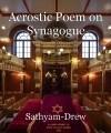 Acrostic Poem on Synagogue