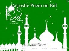 Acrostic Poem on Eid