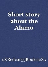 Short story about the Alamo