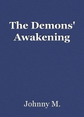 The Demons' Awakening