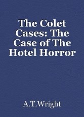 The Colet Cases: The Case of The Hotel Horror