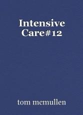 Intensive Care#12