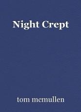 Night Crept