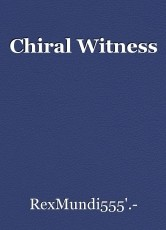 Chiral Witness
