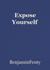 Expose Yourself