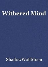 Withered Mind