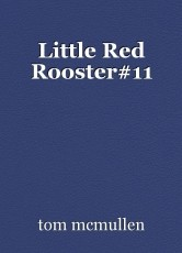 Little Red Rooster#11