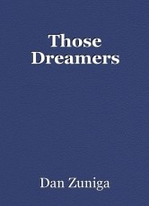 Those Dreamers