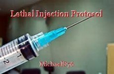 Lethal Injection Protocol