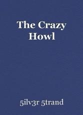 The Crazy Howl