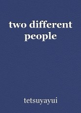 two different people