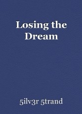 Losing the Dream
