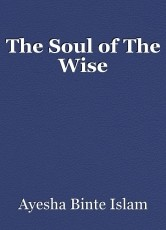 The Soul of The Wise