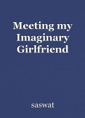 Meeting my Imaginary Girlfriend