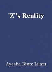 'Z''s Reality