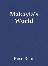 Makayla's World