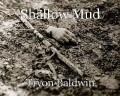 Shallow Mud