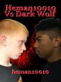 Heman10010 Vs Dark Wolf