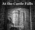 As the Castle Falls