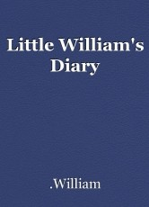 Little William's Diary