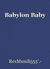 Babylon Baby