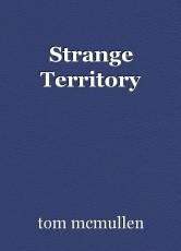 Strange Territory