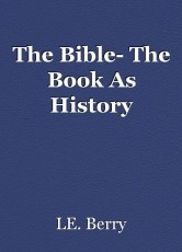 The Bible- The Book As History