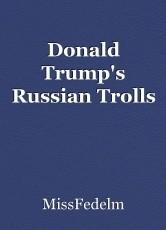 Donald Trump's Russian Trolls