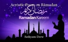Acrostic Poem on Ramadan