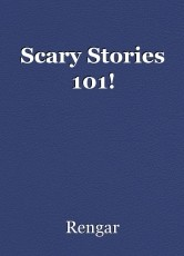 Scary Stories 101!