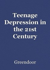 Teenage Depression in the 21st Century