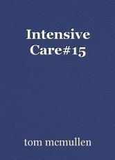 Intensive Care#15