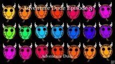 Adventure Dude Episode 3