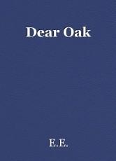 Dear Oak