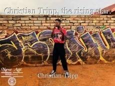 Christian Tripp, the rising star.