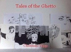 Tales of the Ghetto
