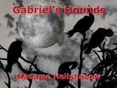 Gabriel's Hounds