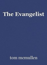 The Evangelist