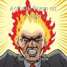 Acrostic Poem on Anger