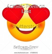 Acrostic Poem on Lust
